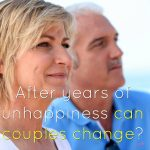 After Years of Unhappiness Can Couples Change?