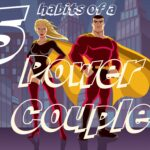 5 Habits of a Power Couple