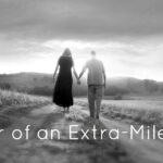 The Power of an Extra-Mile Marriage