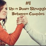 #1 Up n Down Struggle Between Couples