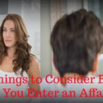 5 Things to Consider Before You Enter an Affair