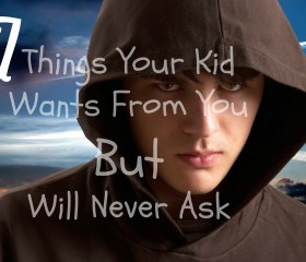 7 Things Your Kid Wants From You But Will Never Ask