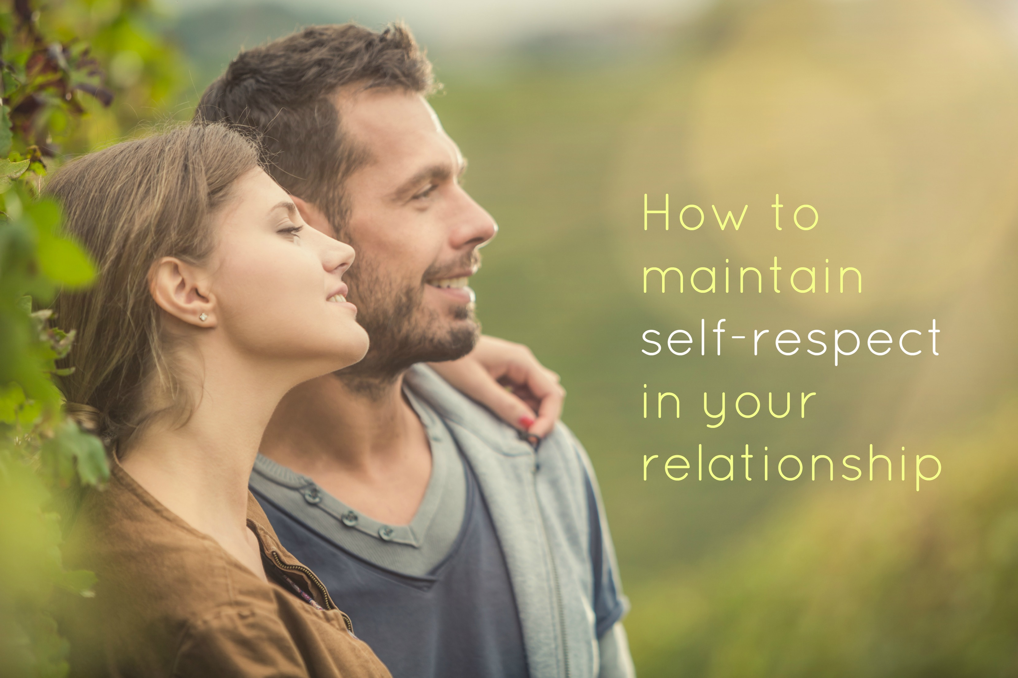 How to maintain self respect in a relationship