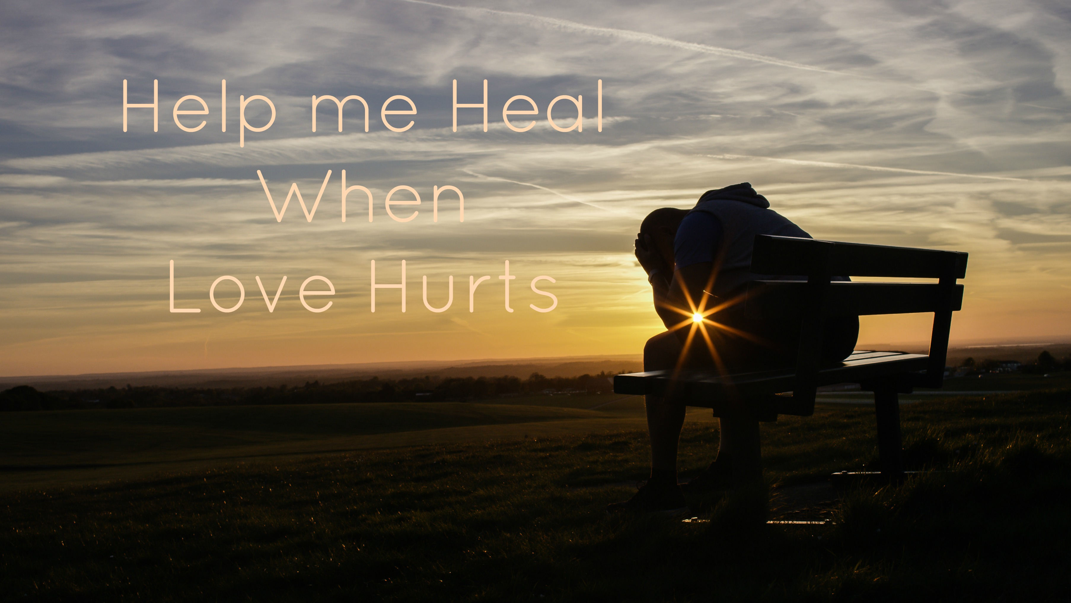 how to heal from hurt